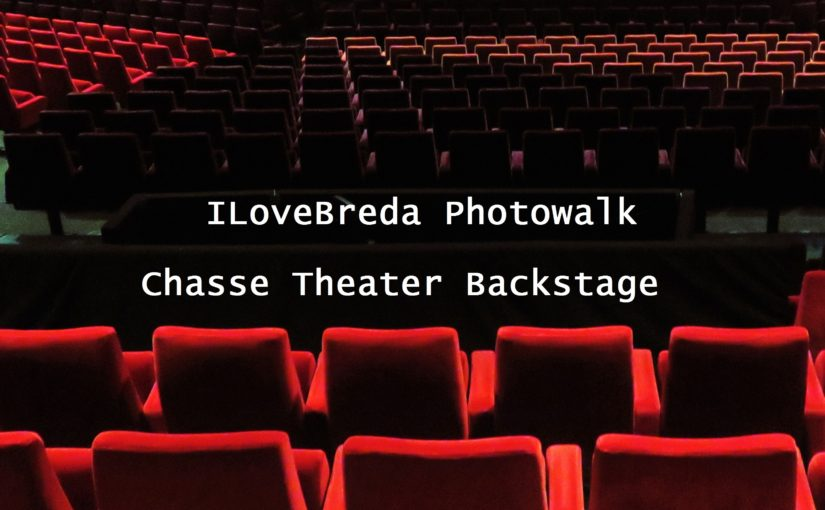 ILoveBreda Photowalk Backstage – Chassé Theater 11 November